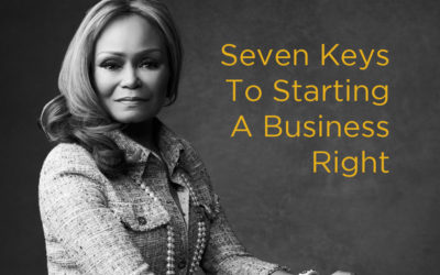 Seven Keys To Starting A Business Right
